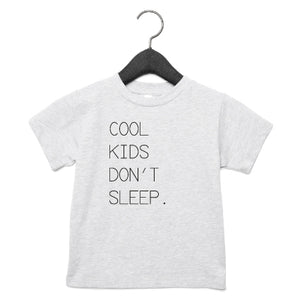 T-Shirt | Cool kids don't sleep | NIKKI-LAUREN.COM