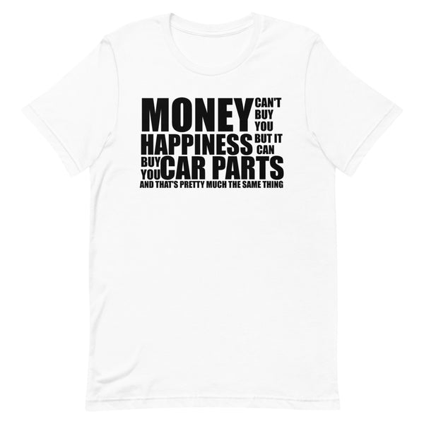 Money Doesn't Buy You Happiness - Short-Sleeve T-Shirt