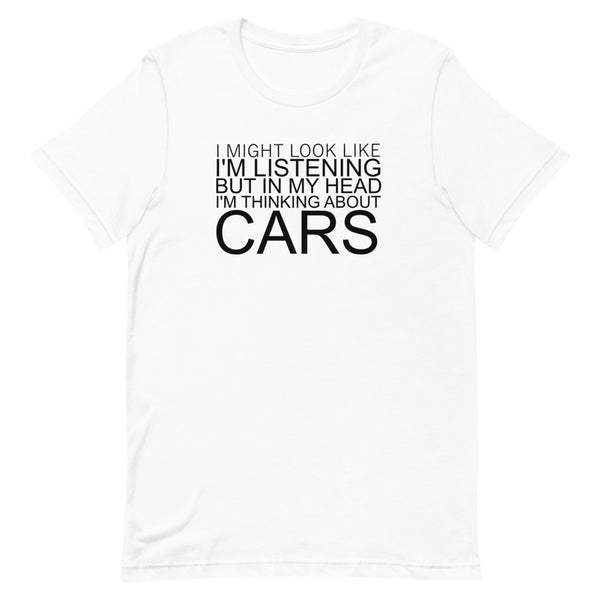 Thinking about cars - Short-Sleeve T-Shirt
