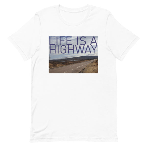 Life is a Highway Short-Sleeve T-Shirt