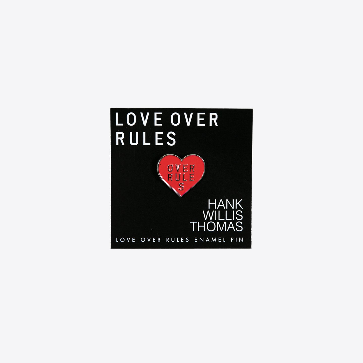 Love Over Rules Enamel Pin