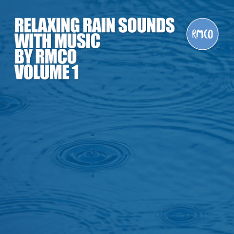 Relaxing Rain Sounds With Music, Vol. 1