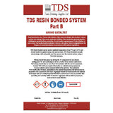 1 TDS Resin Bonded System -  Pack Contains 2 Parts A & B