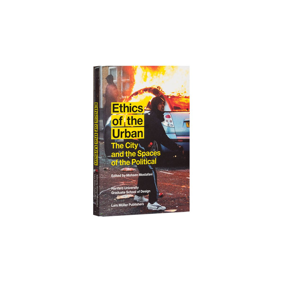 Ethics of The Urban by Mohsen Mostafavi