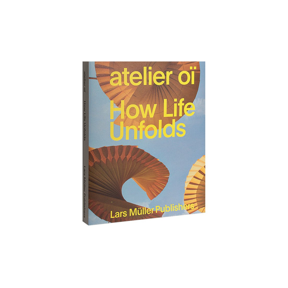 How Life Unfolds by atelier oï