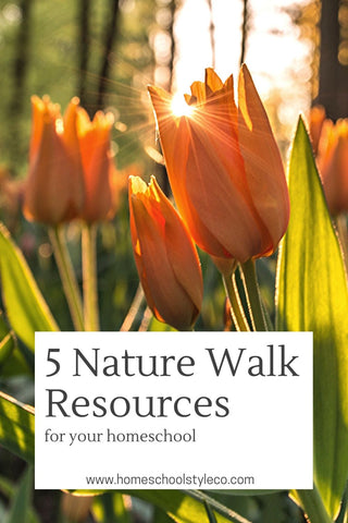 homeschool nature walk resources