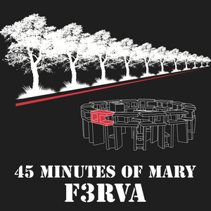 F3 Richmond 45 Minutes of Mary Pre-Order