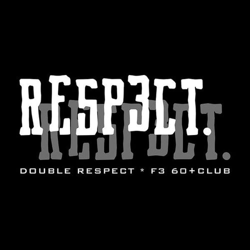 F3 Double Respect Shirt - Made to Order