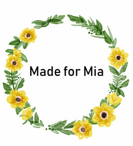 Made for Mia