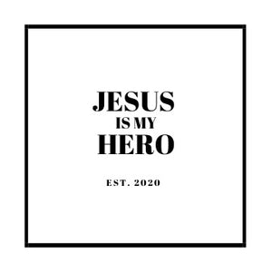 Jesus Is My Hero -- Signature Collection