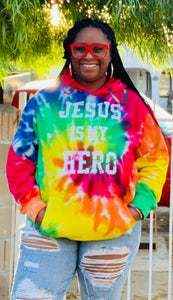 Tie-Dye Jesus Is My Hero Hooded Sweatshirt