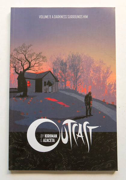 Outcast by Kirkman & Azaceta Vol. 1 A Darkness Surrounds Him Image Graphic Novel Comic Book