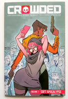 Crowded Vol. 1 Soft Apocalypse Image Graphic Novel Comic Book