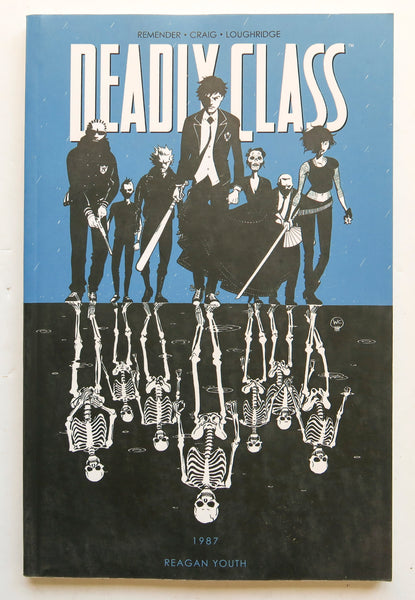 Deadly Class Vol. 1 1987 Reagan Youth Image Graphic Novel Comic Book