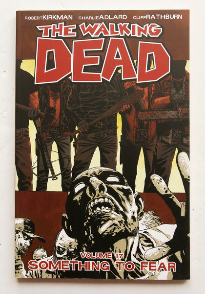 The Walking Dead Vol. 17 Something To Fear Image Graphic Novel Comic Book