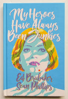 My Heroes Have Always Been Junkies Image Graphic Novel Comic Book