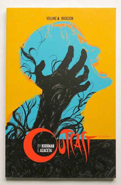 Outcast by Kirkman & Azaceta Invasion Vol. 6 Image Graphic Novel Comic Book