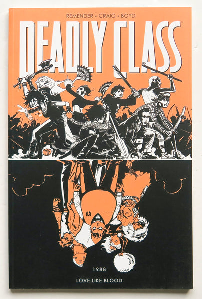 Deadly Class Vol. 7 Love Like Blood 1988 Image Graphic Novel Comic Book