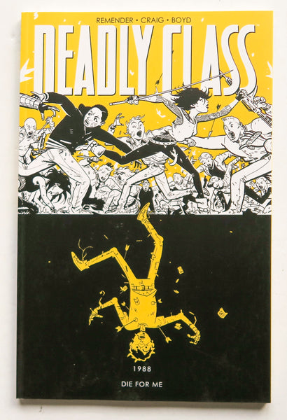 Deadly Class Vol. 4 Die For Me 1988 Image Graphic Novel Comic Book