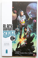 Black Science Vol. 8 Later Than You Think Image Graphic Novel Comic Book