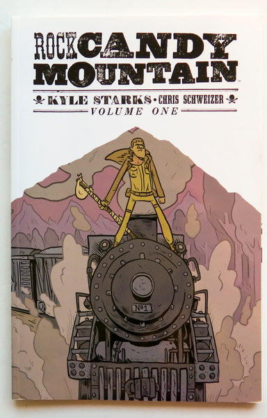 Rock Candy Mountain Vol. One Image Graphic Novel Comic Book
