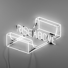 Load image into Gallery viewer, Rise Above (Neon Sign)