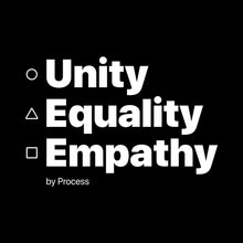 Load image into Gallery viewer, Unity, Equality, Empathy (Tee) Black