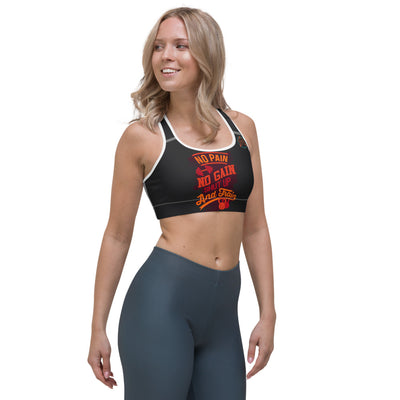 NO PAIN NO GAIN Sports bra