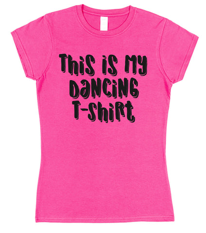 This Is My Dancing T-Shirt Womens T-Shirt - Click My Clobber