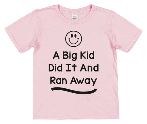 A Big Kid Did It And Ran Away Kids Cotton T-Shirt - Click My Clobber