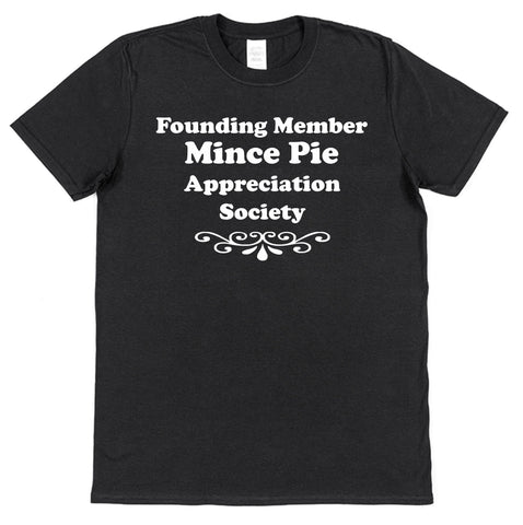 Founding Member Mince Pie Appreciation Society T-Shirt - Click My Clobber