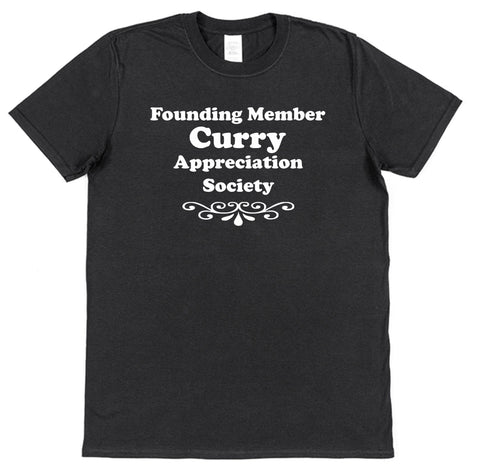 Founding Member Curry Appreciation Society T-Shirt - Click My Clobber