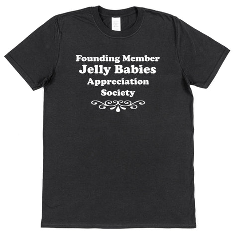 Founding Member Jelly Baby Appreciation Society T-Shirt - Click My Clobber