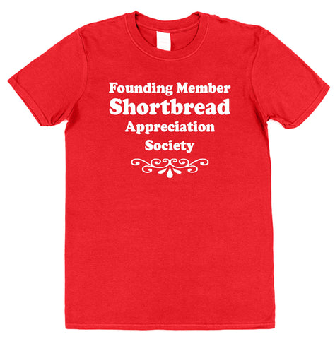 Founding Member Shortbread Appreciation Society T-Shirt - Click My Clobber