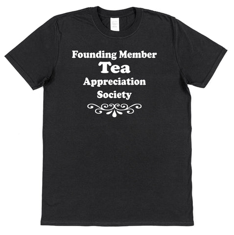 Founding Member Tea Appreciation Society T-Shirt - Click My Clobber
