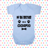My Big Brother (or Sister) Is A Cockapoo Bodysuit - Click My Clobber