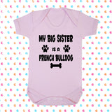 My Big Brother (or Sister) Is A French Bulldog Bodysuit - Click My Clobber