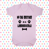 My Big Brother (or Sister) Is A Labradoodle Bodysuit - Click My Clobber