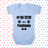 My Big Brother (or Sister) Is A Pomeranian Bodysuit - Click My Clobber