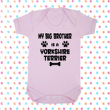 My Big Brother (or Sister) Is A Yorkshire Terrier Bodysuit - Click My Clobber