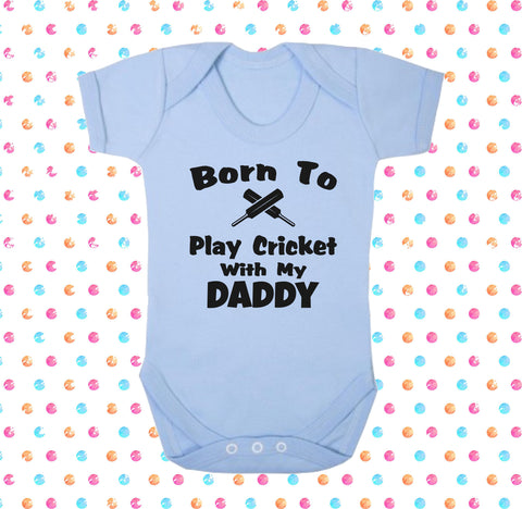 Born To Play Cricket With My Daddy Bodysuit - Click My Clobber