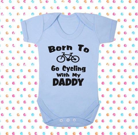 Born To Go Cycling With My Daddy Bodysuit - Click My Clobber