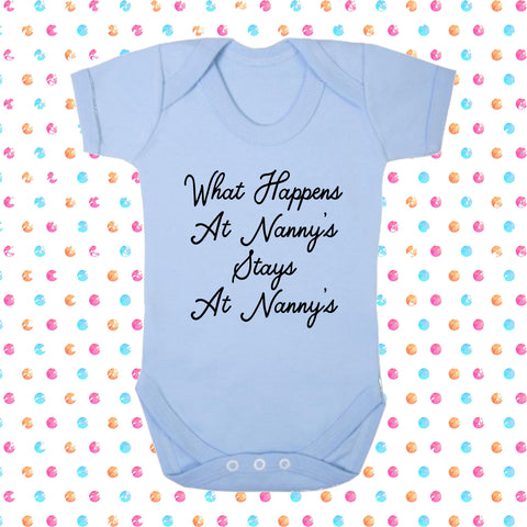 What Happens At Nanny's Stays At Nanny's Bodysuit - Click My Clobber