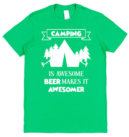 Camping Is Awesome, Beer Makes It Awesomer T-Shirt - Click My Clobber