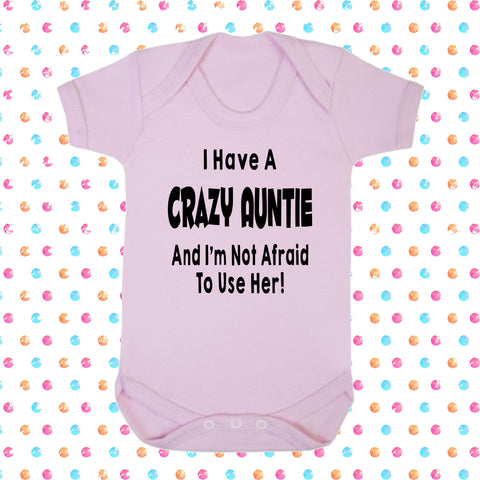 I Have A Crazy Auntie And I'm Not Afraid To Use Her Bodysuit - Click My Clobber