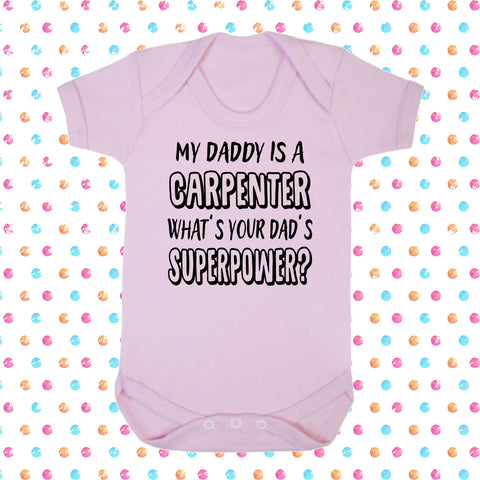 My Dad's A Carpenter What's Your Dad's Superpower? Bodysuit - Click My Clobber