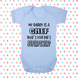 My Dad's A Chef What's Your Dad's Superpower? Bodysuit - Click My Clobber