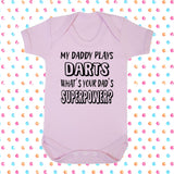 My Dad Plays Darts What's Your Dad's Superpower? Bodysuit - Click My Clobber