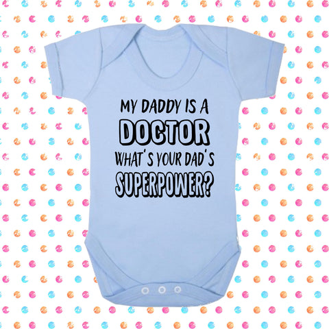 My Dad's A Doctor What's Your Dad's Superpower? Bodysuit - Click My Clobber