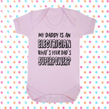 My Dad's An Electrician What's Your Dad's Superpower? Bodysuit - Click My Clobber
